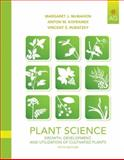Plant Science : Growth, Development, and Utilization of Cultivated Plants, McMahon, Margaret E. and Kofranek, Anton M., 0135014077