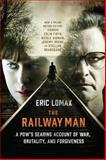 The Railway Man, Eric Lomax, 039334407X