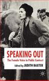 Speaking Out : The Female Voice in Public Contexts, , 1403994072