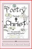 Poetry Through Christ, Joanna Leigh, 1490334076