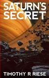 Saturn's Secret, Timothy Riese, 1495384071