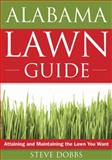 The Alabama Lawn Guide, Steve Dobbs, 1591864070