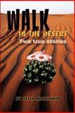 Walk in the Desert, Helen M. MacKinnon, 0595224075