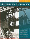 American Passages : A History of the United States, Volume 2: Since 1863, Ayers, Edward L. and Gould, Lewis L., 0618914072