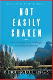 Not Easily Shaken, Bert Mullings, 148080407X