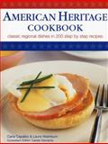 American Heritage Cookbook, Carla Capalbo and Laura Washburn, 184309407X