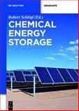 Chemical Energy Storage, Robert Schlögl, 3110264072