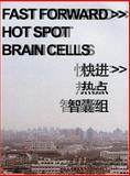 Fast Forward >> Hot Spot - Brain Cells, Asymptote, Karl Chu, Yamaguchi, Neil Leach, Valerie Portefaix, 9628604074