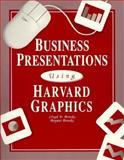 Business Presentations Using Harvard Graphics with Version 3.0 Tutorial, Brooks, Lloyd D. and Brooks, Bryant A., 0028004078