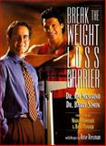 Break the Weight-Loss Barrier, Meschino, James and Simon, Barry, 0137454074