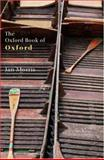 The Oxford Book of Oxford, , 0192804073