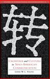 Crosstalk and Culture in Sino-American Communication, Young, Linda W. L. and Gumperz, John, 0521024072