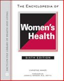 The Encyclopedia of Women's Health, Ammer, Christine, 0816074070