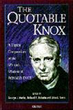 The Quotable Knox, Ronald Knox, 0898704073