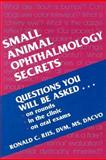 Small Animal Ophthalmology Secrets, Riis, Ronald C., 1560534079