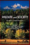 Wildlife and Society : The Science of Human Dimensions, Manfredo, Michael J., 1597264075