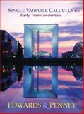 Single Variable Calculus Early Transcendentals Version, Edwards, C. Henry and Penney, David E., 0130414077