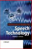 Mathematical Models for Speech Technology, Levinson, Stephen, 0470844078