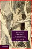 Romantic Tragedies : The Dark Employments of Wordsworth, Coleridge, and Shelley, Parker, Reeve, 1107644070