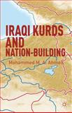 Iraqi Kurds and Nation-Building, Ahmed, Mohammed M. A., 1137034076