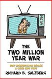 The Two Million Year War, Richard B. Salzberg, 1490544070