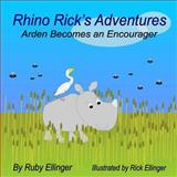 Rhino Rick's Adventures, Ruby Ellinger, 150036407X