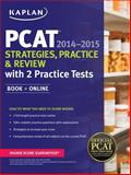 Kaplan PCAT 2014-2015 Strategies, Practice, and Review with 2 Practice Tests, Kaplan, 1618654071