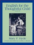 English for the Thoughtful Child, Mary F. Hyde and Cynthia A. Shearer, 1882514076