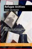 Refugee Archives : Theory and Practice, , 9042024070