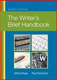The Writer's Brief Handbook, Rosa, Alfred and Eschholz, Paul W., 0205744079