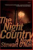 The Night Country, Stewart O'Nan, 0312424078