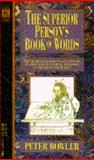 The Superior Person's Book of Words, Peter Bowler and David Godine, 0440204070