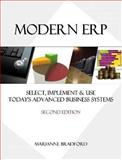 Modern ERP: Select, Implement and Use Today's Advanced Business Systems, Marianne Bradford, 0557434076