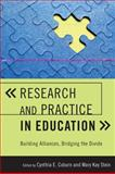 Research and Practice in Education, Cynthia Coburn, 074256407X