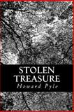 Stolen Treasure, Howard Pyle, 1481934074