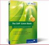 The SAP Green Book : A Business Guide for Effectively Managing the SAP Lifecycle, Doane, Michael, 1592294073