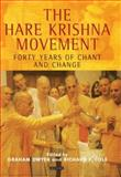 The Hare Krishna Movement : Forty Years of Chant and Change, , 1845114078