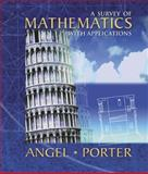 A Survey of Mathematics with Applications, Angel, Allen R. and Porter, Stuart R., 0201384078