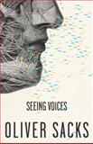 Seeing Voices, Oliver Sacks, 0375704078