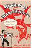 Minders of Make-Believe, Leonard S. Marcus, 0395674077
