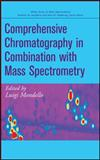 Comprehensive Chromatography in Combination with Mass Spectrometry, , 0470434074