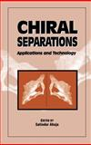Chiral Separations : Applications and Technology, , 0841234078