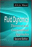 Fluid Dynamics : Theoretical and Computational Approaches, Warsi, Z. U., 0849324076