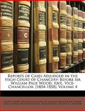 Reports of Cases Adjudged in the High Court of Chancery, Henry Robert Vaughan Johnson, 114646407X