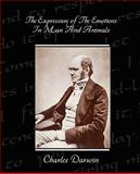 The Expression of the Emotions in Man and Animals, Charles Darwin, 1438514077