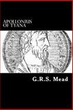 Apollonius of Tyana, G. Mead, 1481084070
