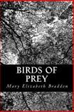 Birds of Prey, Mary Elizabeth Braddon, 1481154079