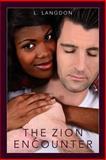 The Zion Encounter, L. Langdon, 1481224077