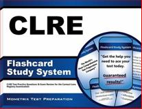 CLRE Flashcard Study System : CLRE Test Practice Questions and Exam Review for the Contact Lens Registry Examination, CLRE Exam Secrets Test Prep Team, 1609714075