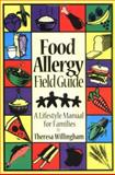 Food Allergy Field Guide, Theresa Willingham, 1889374075